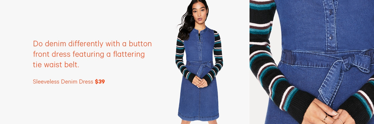 Do denim differeantly with a button front dress featuring a flattering tie waist belt