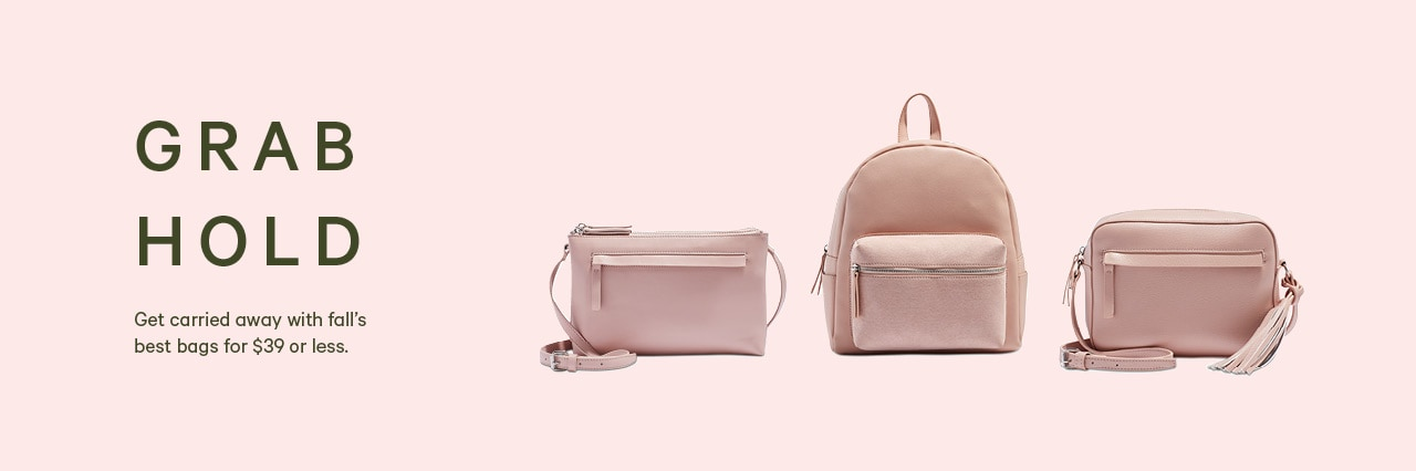 Women's accessories. Get the best bags for 39 dollars or less.
