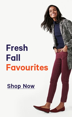 Women's fresh fall favourites.