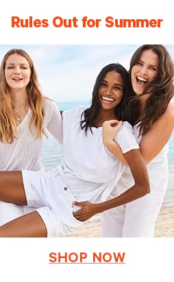 Rules out for Summer. Shop Women's Summer Collection Now