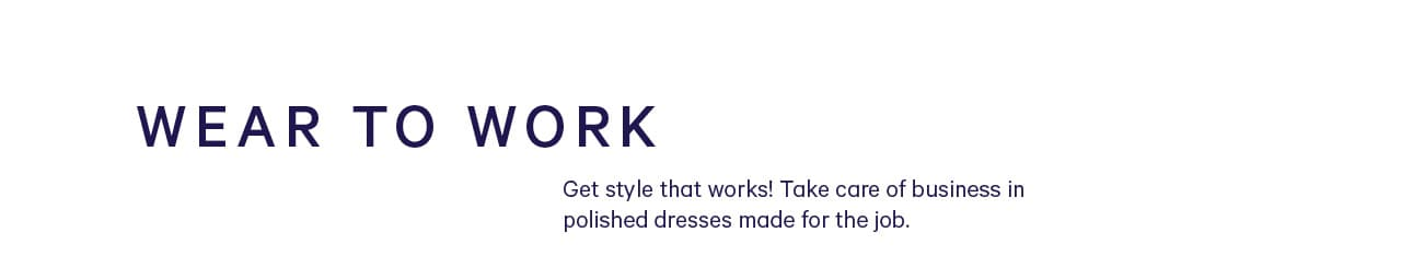 Wear to work dress shop