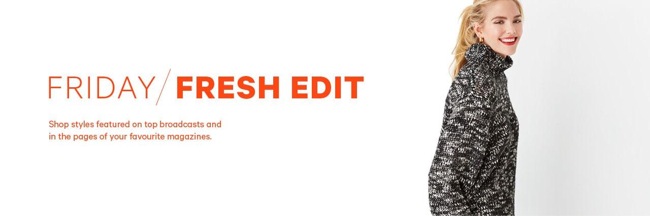Friday fresh edit