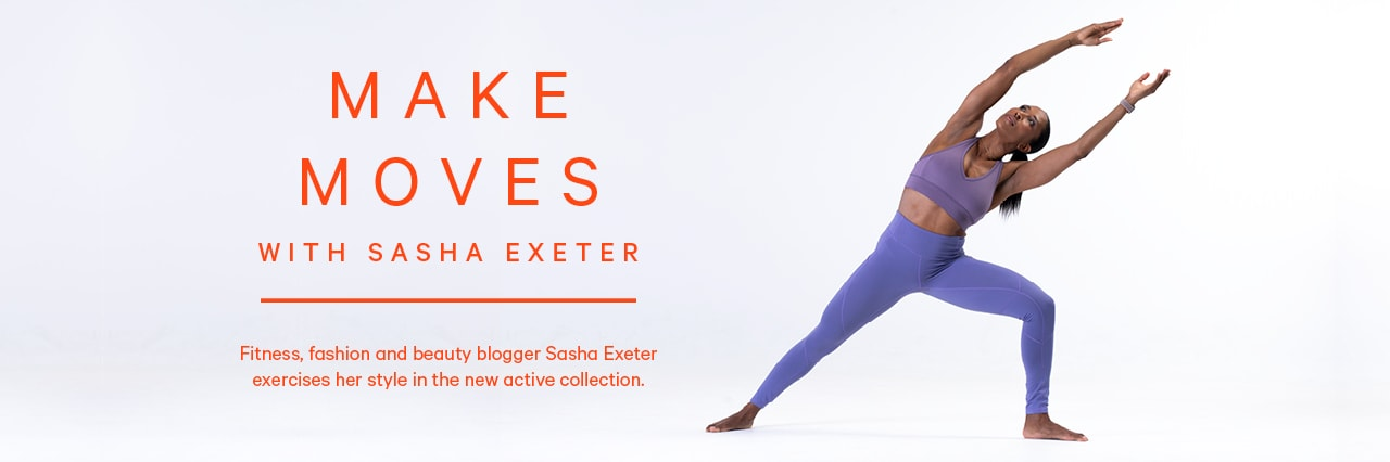 Make moves with Sasha Exeter