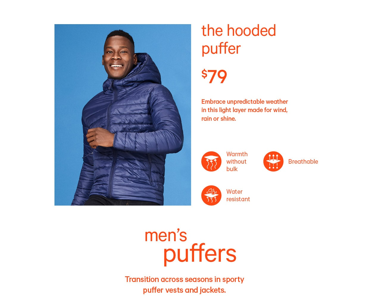 New men primaloft puffer for 79 dollars.