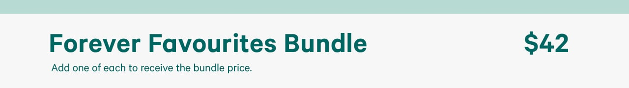 Forever favourite bundle 42 dollars