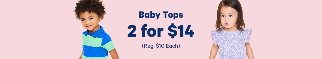 baby tops 2 for 14 dollars
