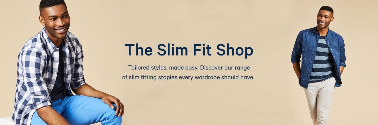 The slim fit shop for men