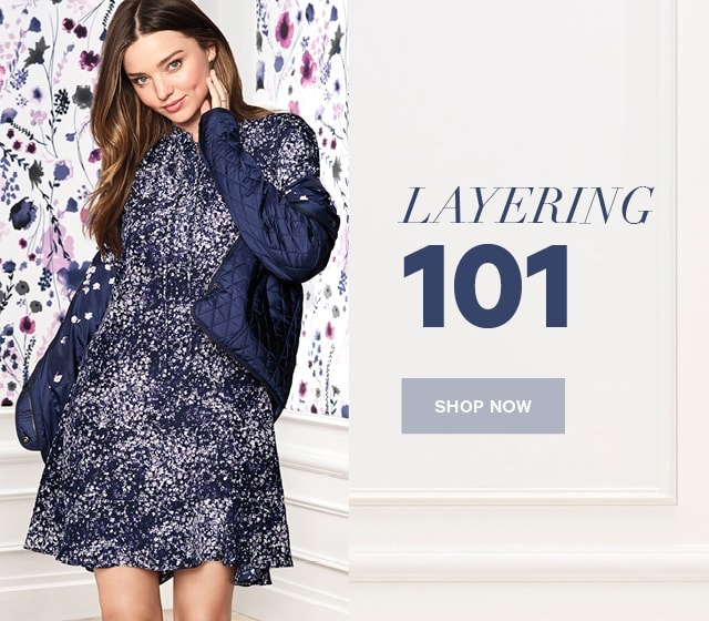 Spring Layering 101 Shop Now