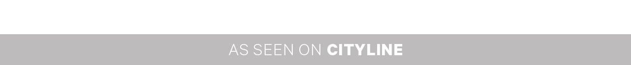 As seen on Cityline