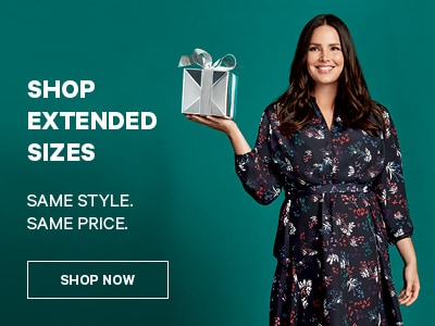 Shop Extended Sizes. Same style same price. Shop Now