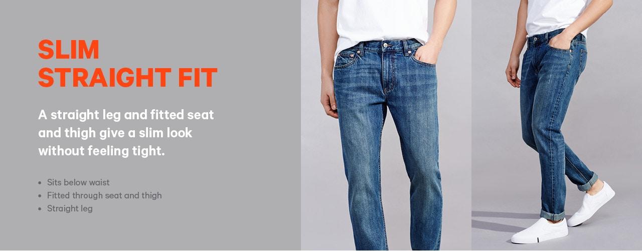 Slim Straight Fit