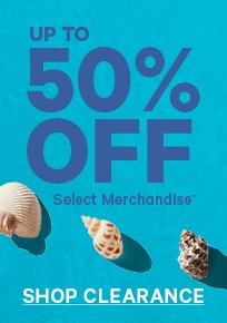 Up to 50% Off Select Merchandise Shop Clearance